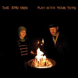 The End Men - Mental Trapeze