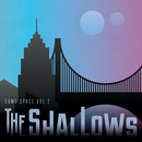 The Shallows - Same Space Vol.2