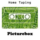 Picturebox - Home Taping