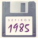 Sefiros - 1985