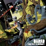 Darko - Neo Was An Amatuer