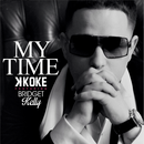 K Koke - K Koke 'My Time' ft. Bridget Kelly