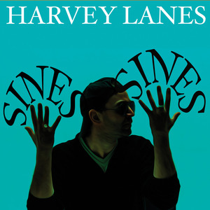 Harvey Lanes - About You