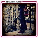 The French Pop Dream  - The French Pop Dream EP