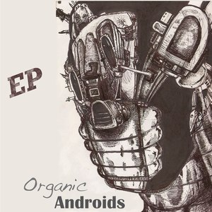 Organic Androids - Your Move