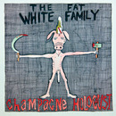 Fat White Family - Champagne Holocaust by Fat White Family