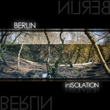 In Isolation - Berlin