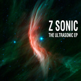 Z Sonic - The Ultrasonic EP