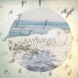 Baywaves - To The North/Figures