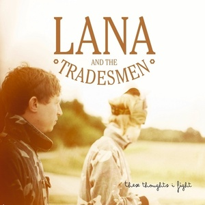 Lana and The Tradesmen - Ten Thousand People