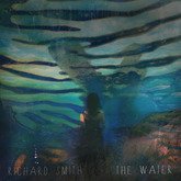 The Water (Richard Smith )