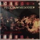 Idris Davies - Sketch Songs - PECKHAM MELODIES