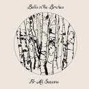 Bells in the Birches - For All Seasons