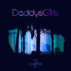 DaddysGirls - That's Why Raving's Long