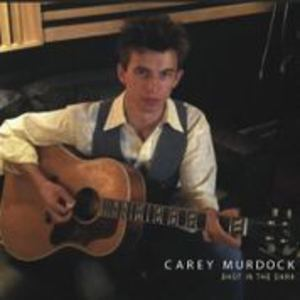 Carey Murdock - You're Leaving Me