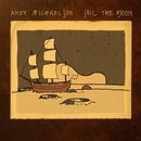 Andy Michaelson - Sail the Moon