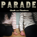 Chalk And Numbers - Parade