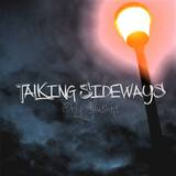 Talking Sideways - Destruction:Construction