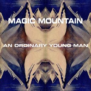 Magic Mountain - Aching