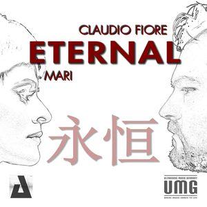 Claudio Fiore - Eternal ft. Mari (Deep Edit)