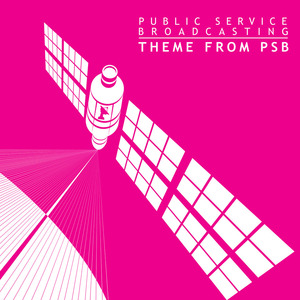 Public Service Broadcasting - Theme From PSB (Single Version)