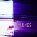 LUNGS - Faraway/Loner