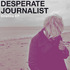 Desperate Journalist - Cristina