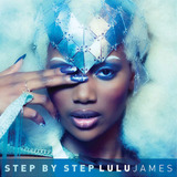 Lulu James - Step By Step (Radio Edit)