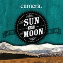 Camera - The Sun and the Moon and So On