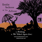 Bridie Jackson and The Arbour - Prolong