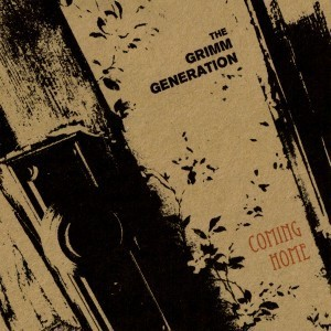 The Grimm Generation - Come To Me