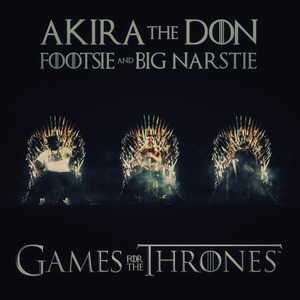 Akira The Don - Tits And Wine (Game Of Thrones Riddim)