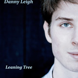 Danny Leigh - Leaning Tree (EP)