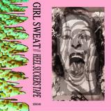 Girl Sweat - Heel Suckers