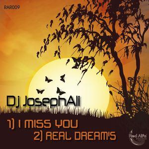 DJ Josephali - I Miss Real Dream's