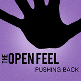 The Open Feel - Pushing Back