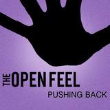 Pushing Back (The Open Feel)