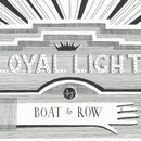 Boat To Row - Loyal Light