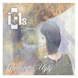 IC1s - Beautiful Ugly