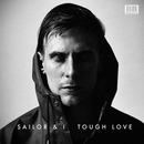 Sailor & I  - Sailor & I - Tough Love