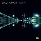 Solomon Grey - Gen V