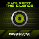 EML Recordings - B Line Sheriff - Silence + Relevant (Sub Generation Records)