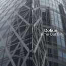 Dokun - Time Out EP