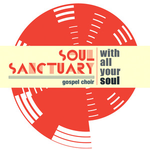 Soul Sanctuary Gospel Choir - Lord Jesus, Think on Me