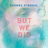 La Digit - Thomas Dybdahl - But We Did