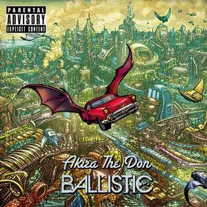 Akira The Don - BALLISTIC (Instrumental)