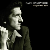 Paul Handyside - Wayward Son