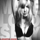 Make Loud Sexy (A Doubtful Sound)