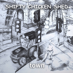 Shifty Chicken Shed - Come