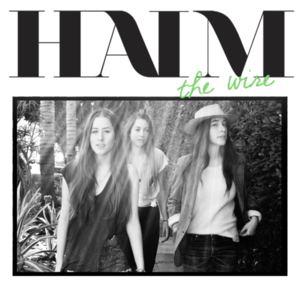HAIM - The Wire